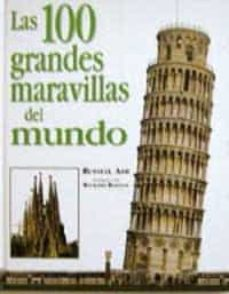 Padella.mx Las 100 Grandes Maravillas Del Mundo Image