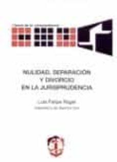 NULIDAD, SEPARACION Y DIVORCIO EN LA JURISPRUDENCIA - LUIS FELIPE RAGEL   Triangledh.org