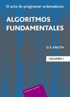 Descargar EL ARTE DE PROGRAMAR ORDENADORES : ALGORITMOS FUNDAMENTALES gratis pdf - leer online