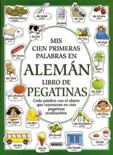 mis primeras cien palabras en aleman (libro de pegatinas)-heather amery-9788430593224