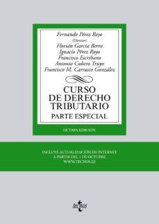 Lofficielhommes.es Curso De Derecho Tributario: Parte Especial (8ª Ed.) Image