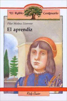 el aprendiz (15ª ed)-pilar molina llorente-9788432125324