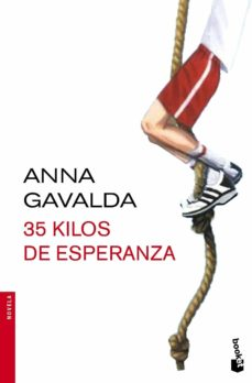35 kilos de esperanza-anna gavalda-9788432224324