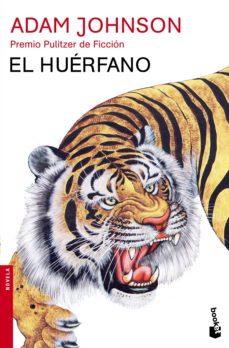 Descargador de libros electrónicos en línea EL HUERFANO (PREMIO PULITZER 2013) in Spanish 9788432225024 ePub de ADAM JOHNSON