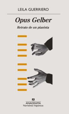 opus gelber (ebook)-leila guerriero-9788433940124