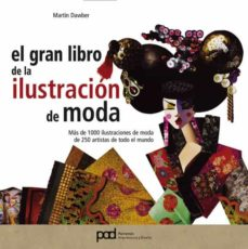 gran libro de la ilustracion de moda-martin dawber-9788434227224