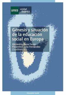 Encuentroelemadrid.es Genesis Y Situacion De La Educacion Social En Europa (Unidad Dica Ctica 50207ud01a01) Image