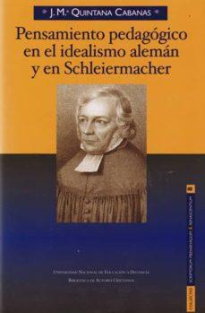 Inmaswan.es Pensamiento Pedagógico En El Idealismo Alemán Y En Schleiermacher Image