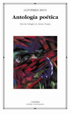 antologia poetica (ed. bilingüe)-gottfried benn-9788437620824