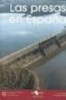 las presas en españa-9788438003824