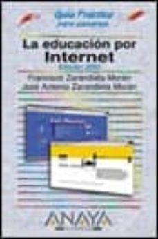Descargar LA EDUCACION POR INTERNET. EDICION 2003 gratis pdf - leer online