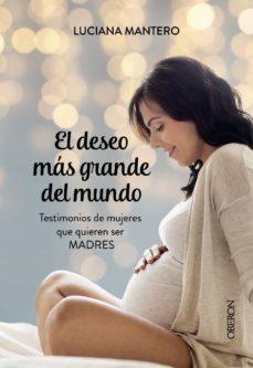 Descarga de libro pda EL DESEO MAS GRANDE DEL MUNDO (Literatura española)