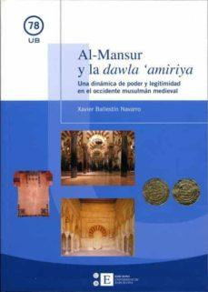 Padella.mx Al-mansur Y La Dawla Amiriya: Una Dinamica De Poder Y Legitimidad En El Occidente Musulman Medieval Image