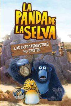 Ojpa.es Los Extraterrestres No Existen (La Panda De La Selva. Primeras Lecturas 3) Image