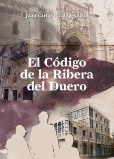 Descargas de audiolibros completas gratis EL CODIGO DE LA RIBERA DEL DUERO ePub CHM 9788460815624 en español
