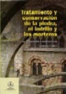 tratamiento y conservacion de la piedra, el ladrillo y los morter os en monumentos y construcciones-jose maria garcia de miguel-9788461276424
