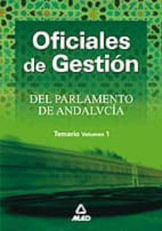 Inmaswan.es Oficiales De Gestion Del Parlamento De Andalucia: Temario (Vol. I ) Image