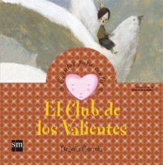Permacultivo.es El Club De Los Valientes (Cuentos Para Sentir Emociones) Valentia Image