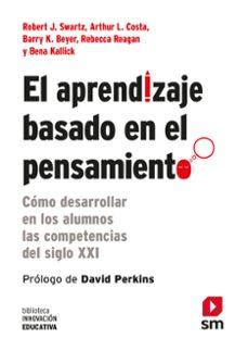 Descargar EL APRENDIZAJE BASADO EN EL PENSAMIENTO gratis pdf - leer online