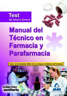 manual del tecnico en farmacia y parafarmacia. test del temario general-9788467630824