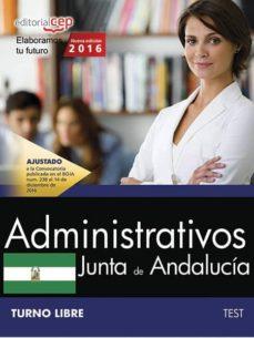 administrativo (turno libre) junta de andalucia: test-9788468175324