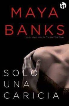 solo una caricia-maya banks-9788468787824