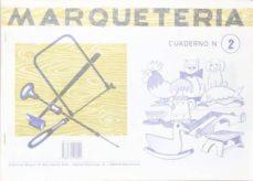 Descargas gratuitas de audiolibros para compartir archivos MARQUETERIA 2 (Literatura española) de AA.VV. 9788472106024