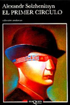 Descarga de libros electrónicos de Kindle EL PRIMER CIRCULO 9788472236424 de ALEKSANDR SOLZHENITSYN