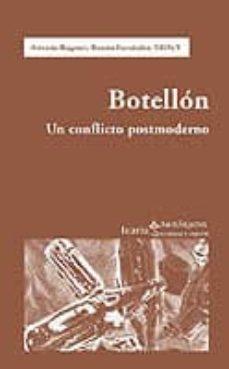 Ebooks en francés descarga gratuita BOTELLON: UN CONFLICTO POSTMODERNO 9788474266924 DJVU PDB