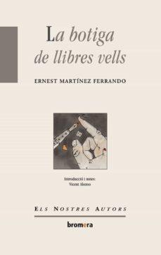 Descargar ebook gratis en pdf LA BOTIGA DELS LLIBRES VELLS in Spanish de E. MARTINEZ FERRANDO PDB