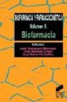 Descargar libros en inglés gratis BIOFARMACIA Y FARMACOCINETICA: BIOFARMACIA (VOL. 2) 9788477386124