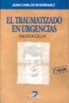 Libros de audio gratis descargas de reproductores de mp3 EL TRAUMATIZADO EN URGENCIAS: PROTOCOLOS (2ª ED.) de JUAN CARLOS RODRIGUEZ