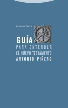 Descargar GUIA PARA ENTENDER EL NUEVO TESTAMENTO gratis pdf - leer online
