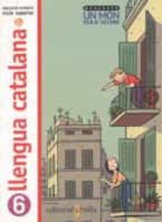 Enmarchaporlobasico.es Un Mon Per A Tothom 6 (Llengua Catalana) Image