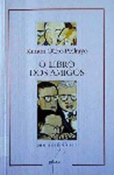 o libro dos amigos-ramon otero pedrayo-9788482881324
