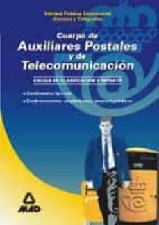 Alienazioneparentale.it Cuerpo De Auxiliares Postales Y De Telecomunicacion, Escala De Cl Asificacion Y Reparto (Cuestionarios Tipo Test, Cuadros-resumen, Ampliaciones Y Anexos Legislativos) Image