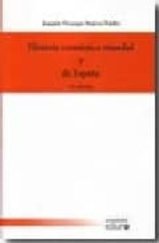 Encuentroelemadrid.es Historia Economica Mundial Y De España (4ª Ed) Image
