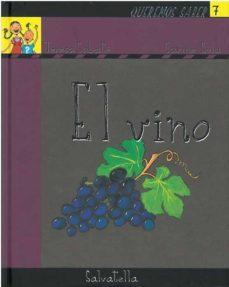 el vino (queremos saber nº 7)-teresa sabate rodie-9788484123224