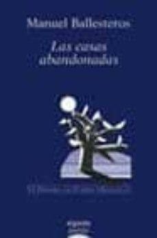 Cronouno.es Las Casas Abandonadas (Vi Premio De Poesia Alegria) Image