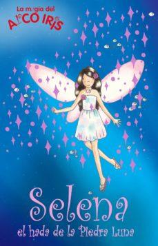 Valentifaineros20015.es Selena, El Hada De La Piedra Luna (La Magia Del Arco Iris) Image