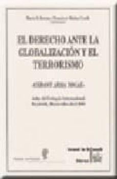 Javiercoterillo.es El Derecho Ante La Globalizacion Y El Terrorismo Cedant Arma Toga E. Actas Del Coloquio Internacional Humboldt, Montevideo Abril 2003 Image
