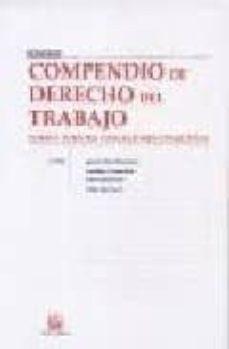 Encuentroelemadrid.es Compendio De Derecho Del Trabajo. Tomo I: Fuentes Y Relaciones Co Lectivas Image