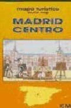 Carreracentenariometro.es Madrid Centro (Mapa Turistico) Image