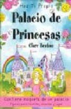 Eldeportedealbacete.es Haz Tu Propio Palacio De Princesas (Contiene Maqueta De Un Palaci O. Figuras Para Recortar, Colorear Y Jugar) Image