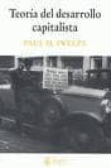 teoria del desarrollo capitalista-paul m. sweezy-9788488711724