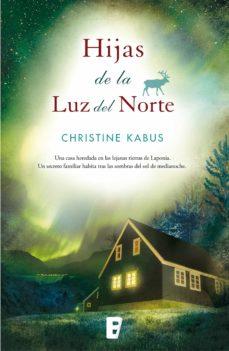 hijas de la luz del norte (ebook)-christine kabus-9788490198124