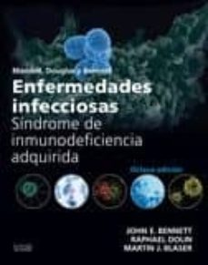 Free it pdf books descargas gratuitas ENFERMEDADES INFECCIOSAS. SÍNDROME DE INMUNODEFICIENCIA ADQUIRIDA 8ª ED. RTF FB2 ePub in Spanish de JOHN BENNETT 9788490229224