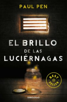 Ebooks epub format free descargar EL BRILLO DE LAS LUCIERNAGAS de PAUL PEN