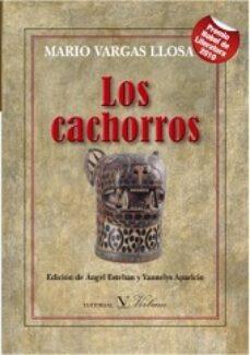Descarga gratuita de ebook LOS CACHORROS (Spanish Edition) de MARIO VARGAS LLOSA  9788490742624
