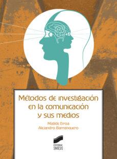 Mrnice.mx Métodos De Investigación En La Comunicación Y Sus Medios Image